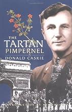 The Tartan Pimpernel by Donald Caskie