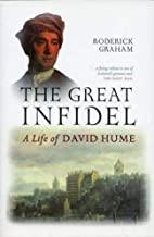 The Great Infidel: A Life of David Hume by…