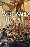 Westward ho! / abridged from the story by Charles Kingsley ; [illustrated by G.M. Richardson]