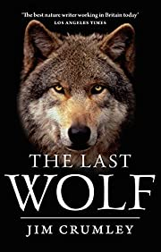 The Last Wolf por Jim Crumley