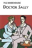 Doctor Sally / P.G. Wodehouse