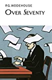 Over seventy : an autobiography with digressions / by P.G. Wodehouse