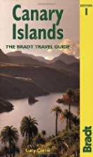Bradt Guide Canary Islands by Lucy Corne