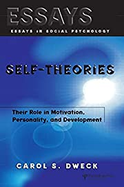 Self-theories: Their Role in Motivation,…