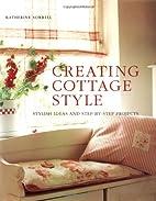 Creating Cottage Style: Stylish Ideas And…