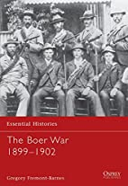 The Boer War 1899-1902 by Gregory…