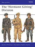 The Hermann Göring division / Gordon Williamson ; illustrated by Stephen Andrew