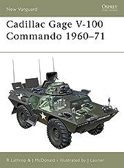Cadillac Gage V-100 Commando 1960-71 (New…