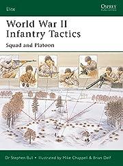 World War II Infantry Tactics: Squad and…