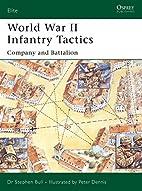 World War II Infantry Tactics (2): Company…