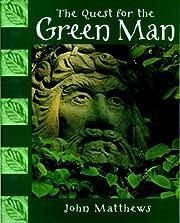 The quest for the green man por John…