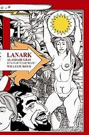 Lanark: A Life in Four Books por Alasdair…
