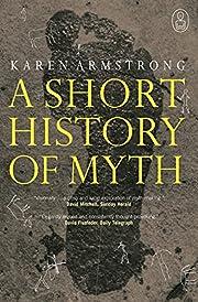 Short History of Myth (Volume 1-4) by Karen…