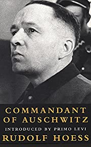 Commandant Of Auschwitz: The Autobiography…