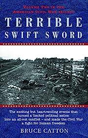 Terrible swift sword de Bruce Catton