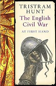 The English Civil War: At First Hand por…