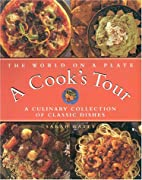 The World on a Plate: A Cook's Tour: A…