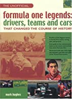 Unofficial Formula One Legends: Drivers,…