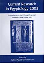 Current Research in Egyptology 2003:…