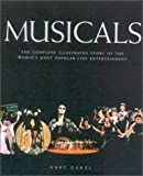 Musicals : the complete illustrated story of the world's most popular live entertainment / Kurt Ganzl