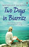 Two Days in Biarritz