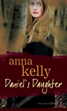 Daniel's Daughter by Anna Kelly