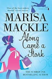 Along Came a Stork por Marisa Mackle