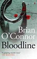 Bloodline by Brian O'Connor