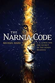 The Narnia Code: C.S Lewis and the Secret of…
