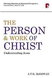 The Person & Work of Christ av Andrew T.B.…