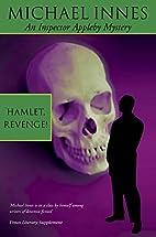 Hamlet, Revenge! by Michael Innes