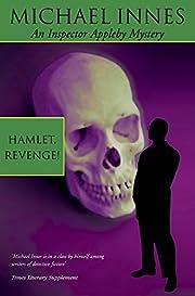 Hamlet, Revenge! (Inspector Appleby Mystery)…