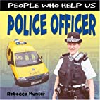 People Who Help Us: Police Officer by…