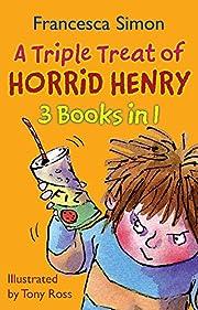 A Triple Treat of Horrid Henry: Mummy's…