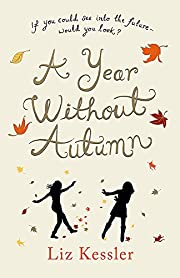 Year Without Autumn de Liz Kessler