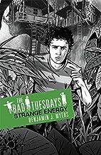 Strange Energy (Bad Tuesdays) by Benjamin J.…