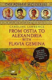 From Ostia to Alexandria with Flavia Gemina…