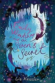 Emily Windsnap and the Siren's Secret de Liz…