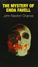 The Mystery of Enda Favell by John Newton…