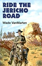 Ride the Jericho Road (Dales Western) by…