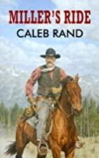 Miller's Ride (Dales Western) by Caleb Rand