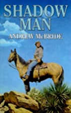 Shadow Man (Dales Western) by Andrew McBride
