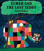 Elmer and the Lost Teddy av David McKee
