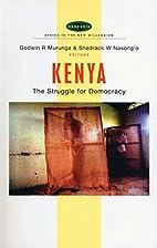 Kenya: The Struggle for Democracy (Africa in…