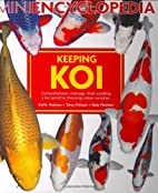 Mini Encyclopedia of Keeping Koi by Keith…