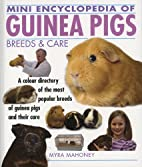 Mini Encyclopedia of Guinea Pigs Breeds and…