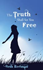 Truth Shall Set You Free, the: Soul Sista 2…