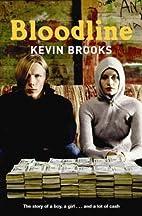 Bloodline by Kevin Brooks