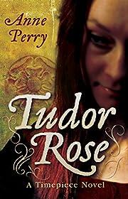 Tudor Rose door Anne Perry