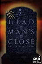 Dead Man's Close (FYI: Fiction with Stacks…